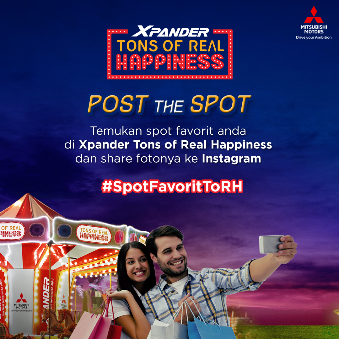 Bagikan Kebahagiaan Xpander Tons of Real Happiness melalui Post The Spot Photo Competition